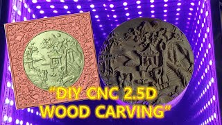"""DIY CNC 2.5D WOOD CARVING""...…"
