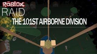 (Old) Roblox: 101st Airborne Division Raid Pt2