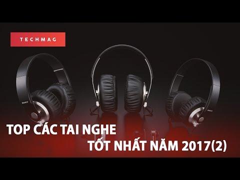 Top tai nghe phân khúc phổ thông tốt nhất năm 2017 (Phần 2)