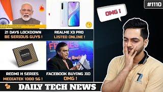 21 Days Lockdown,Realme X3 Pro,Redmi H Series Mediatek 1000,IQOO Neo 3 Launch,Facebook Buying Jio