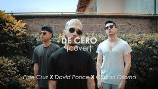 CNCO - De Cero  Cristian Osorno Ft David Ponce Pipe Cruz Cover