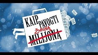 KAIP PAVOGTI ŽMONĄ oficialus anonsas / official trailer