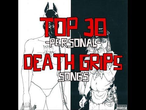 TOP 30 - DEATH GRIPS songs