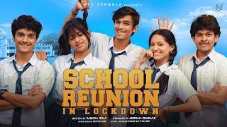 School Friends Reunion in Lockdown | Boy Formula | Chai Bisket