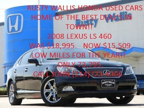2008 lexus ls 460 at rusty wallis honda used cars and used trucks youtube. Black Bedroom Furniture Sets. Home Design Ideas