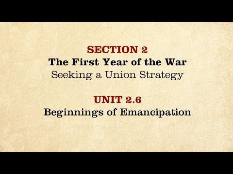 MOOC | Beginnings of Emancipation | The Civil War and Reconstruction, 1861-1865 | 2.2.6