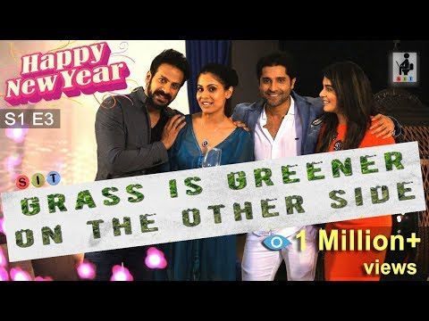 Grass is Greener On The Other Side | New Year Special | EP 03