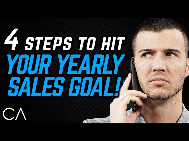 4 Steps To Hit Your Yearly Sales Goal! [Insurance Agent Training]