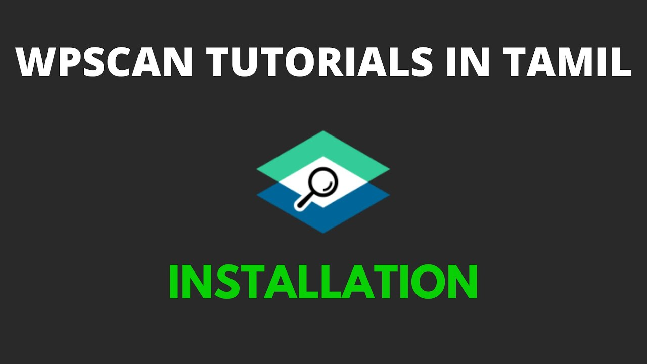 wpscan tutorial for beginners in Tamil - Installation (Linux and Windows)
