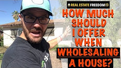 How Much Should I Offer When Wholesaling a House