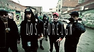 LOS YUMAS ~LOS FOREIGN~ OFFICIAL VIDEO