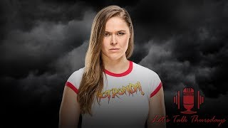 """Does Ronda Rousey Deserve Hate, Elimination Chamber Predictions & Much More! (LTT Podcast: #177)"