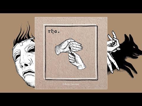 RHA. - Leben.Lassen (Full Album)