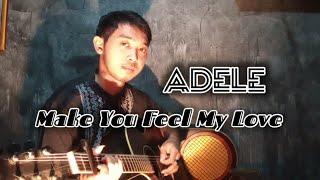 Adele - Make You Feel My Love || Cover by Mangku Alam