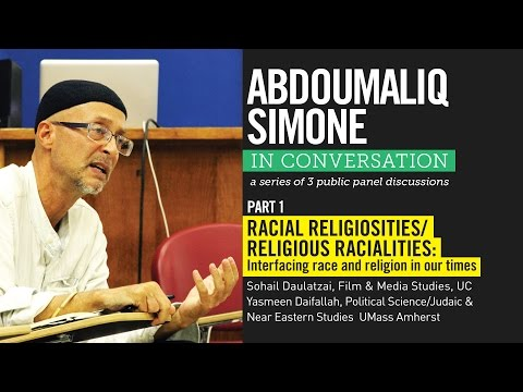 Abdoumaliq Simone - Racial Religiosities