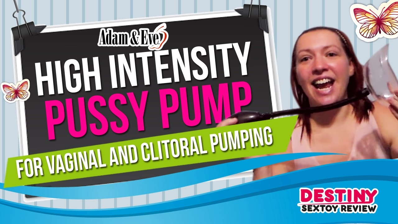 Pussy pump photo movies