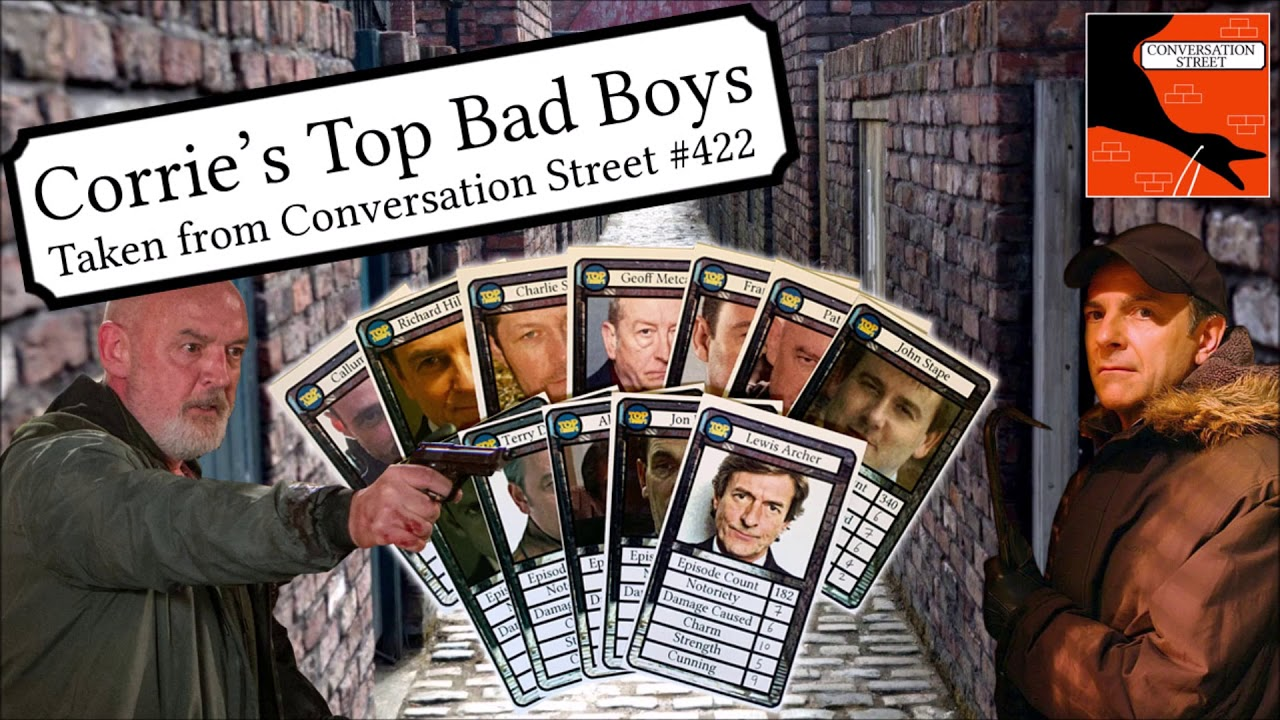 Corrie's Top Bad Boys