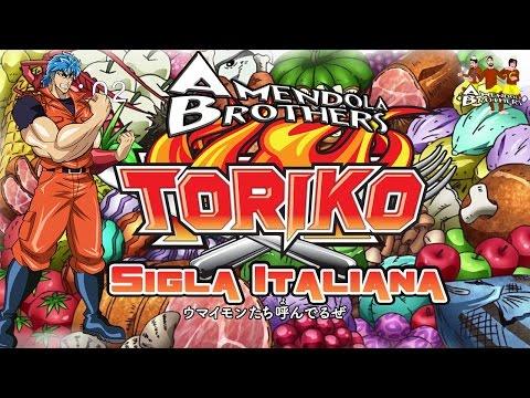 Toriko - Sigla Italiana By AmendolaBrothers