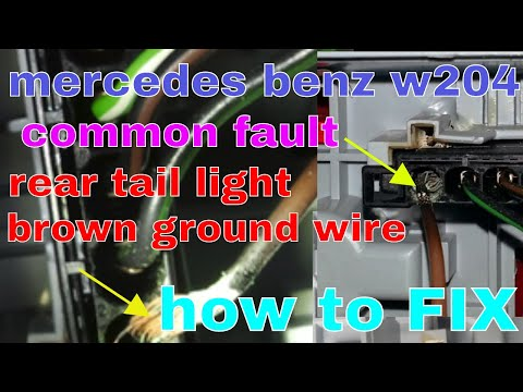 mercedes w204 c300 common faults + how to fix rear tail light brown ground wire