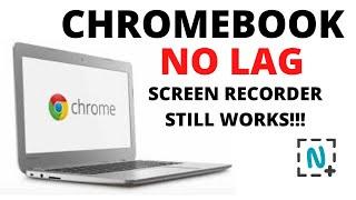 Chromebook No Lag Screen Recorder