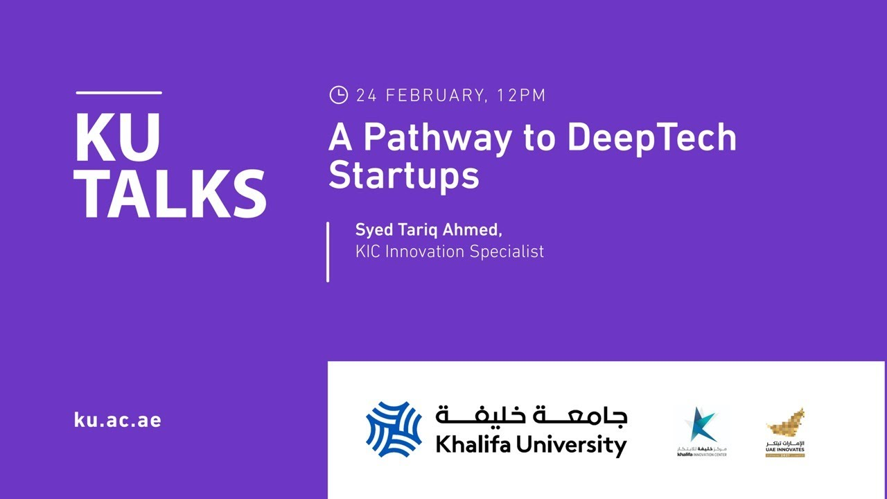 A Pathway to DeepTech Startups by Syed Tariq Ahmed