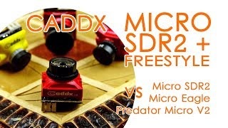 Caddx Micro SDR2 Plus Freestyle vs Micro SDR2 vs Predator Micro 2 vs Micro Eagle - CAMERA COMPARISON