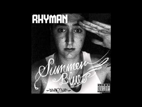 RHYMAN - Summer Nights (Summer Blues)