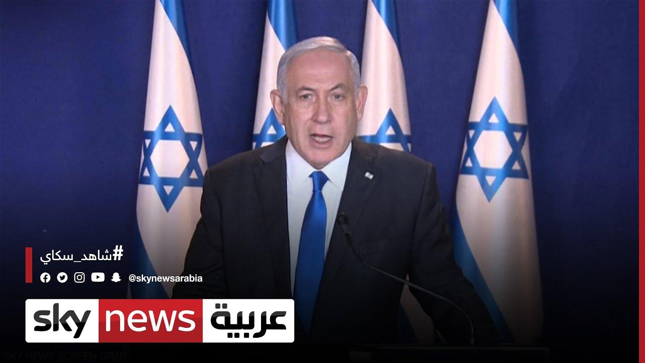 نتانياهو: المعركة ستطول وسنواجه بقوة وحزم  - نشر قبل 31 دقيقة