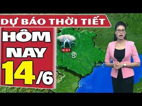 Dự báo thời tiết hôm nay mới nhất ngày 14/6 | Dự báo thời tiết 3 ngày tới