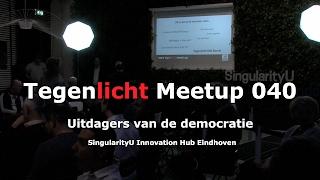 Tegenlicht Meet UP 040, Uitdagers van de democratie, 08 feb 2017