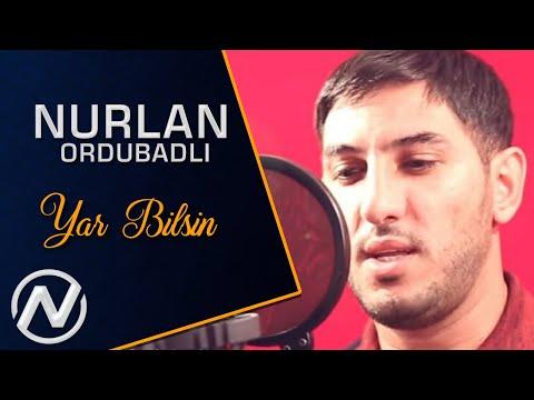 Nurlan Ordubadli - Yar Bilsin 2019 / Official Music Video indir