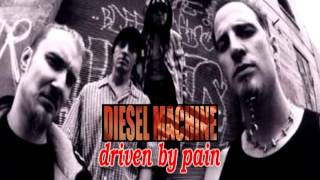 Watch Diesel Machine Driven By Pain video