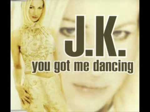 J.K. - You Got Me Dancing