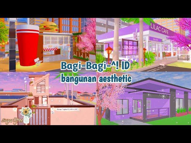 Bagi Bagi Id Bangunan Aesthetic Caffe Lilac Bisa Di Save Sakura School Simulator Youtube