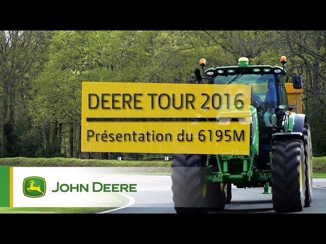 Tracteur John Deere 6195M - DeereTour 2016
