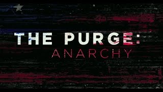 The Purge: Anarchy/Election Year (Siren)