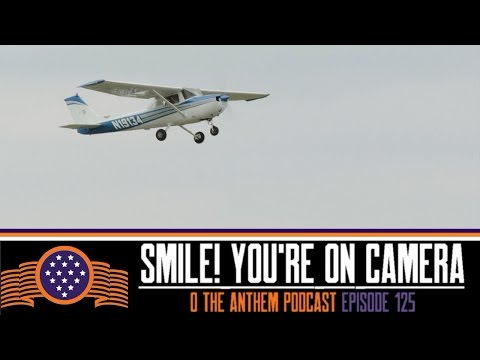 Podcast Episode 125:  Smile! You're on Camera