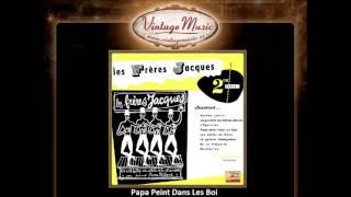 Les Frères Jacques -- Papa Peint Dans Les Bois (VintageMusic.es)