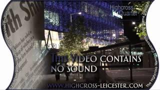 HD Highcross Quarter Illuminations - Part 1