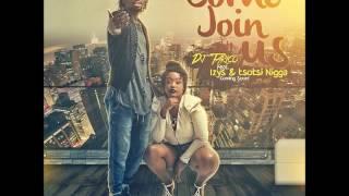 DJ Tarico Feat.  Izys & Tsotsi Nigga -  Join With Us (Audio)