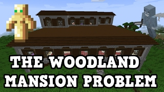 Minecraft Console - The GIANT Woodland Mansion Problem (1.11)