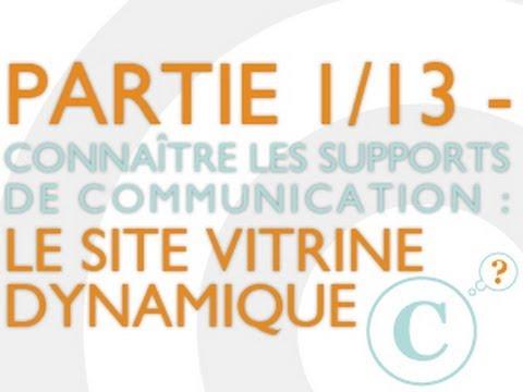Le site vitrine dynamique - Connaître les supports de communication internet (1/13)