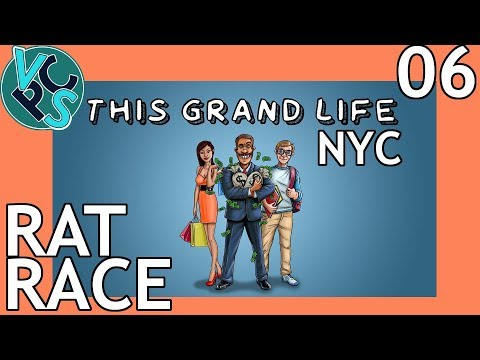 This Grand Life EP06 - Rat Race – New York City! Adult Life Simulator Gameplay