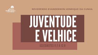 Culto Solene 25/04/2021 Juventude X Velhice