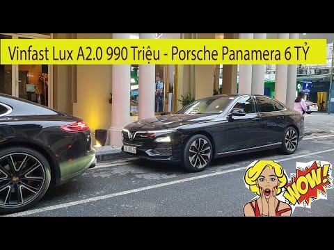 Vinfast Lux A2.0 990 Triệu đọ dáng cùng Porsche Panamera 6 TỶ trên phố Hà Nội
