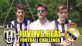 JUVENTUS VS REAL MADRID 1-4 - FOOTBALL CHALLENGE CON FAVIJ - iPantellas