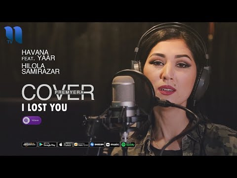 Havana feat. Yaar - I lost you (Cover by Hilola Samirazar)