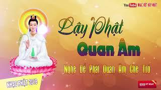 Nghe Để Phật Quan Âm Che Trở - Nhạc Phật Giáo Tĩnh Tâm Hay Nhất 2018