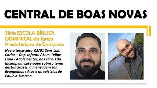 """Central de Boas Novas - 'ESCOLA DOMINICAL 2021, CRIANÇAS E ADOLESCENTES"""""""