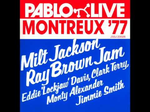 "Milt Jackson / Ray Brown Jam — ""Montreux '77"" [Full Album]"